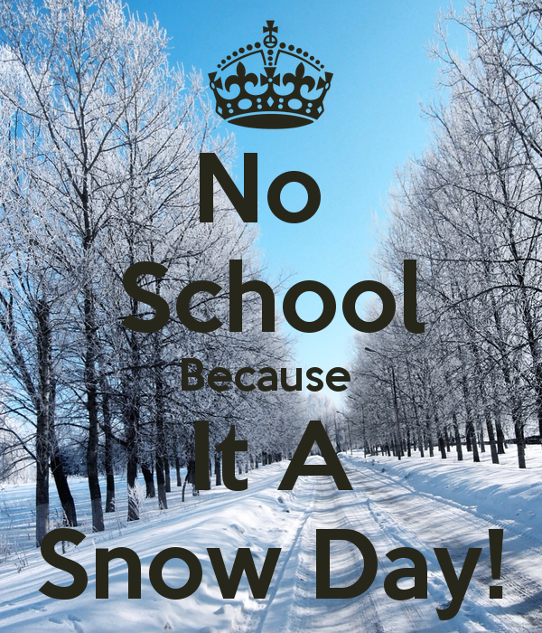 no-school-because-it-a-snow-day